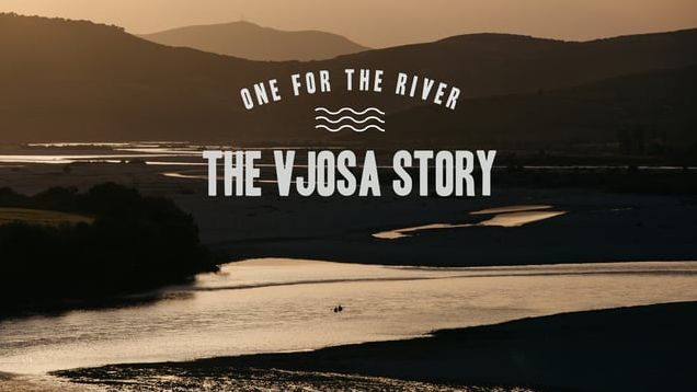 One for the river – The Vjosa story